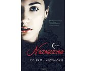 Szczegóły książki NAZNACZONA - DOM NOCY, TOM I