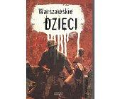 Szczegóły książki WARSZAWSKIE DZIECI