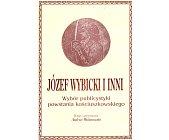 Szczegóły książki JÓZEF WYBICKI I INNI