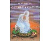 Szczegóły książki CZY BIBLIA KŁAMIE?