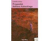 Szczegóły książki PRZYPADEK DOKTORA KUKOCKIEGO