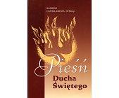 Szczegóły książki PIEŚŃ DUCHA ŚWIĘTEGO