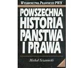 Szczegóły książki POWSZECHNA HISTORIA PAŃSTWA I PRAWA