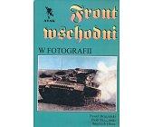 Szczegóły książki FRONT WSCHODNI W FOTOGRAFII