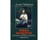 Szczegóły książki TERRA INCOGNITA - WYPRAWA DO ŹRODEŁ AMAZONKI