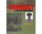 Szczegóły książki DOWÓDCY II WOJNY ŚWIATOWEJ. CHESTER NIMITZ