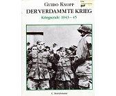 Szczegóły książki DER VERDAMMTE KRIEG KRIEGSENDE 1943 - 45