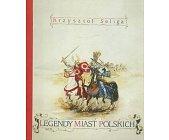 Szczegóły książki LEGENDY MIAST POLSKICH