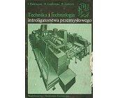 Szczegóły książki TECHNIKA I TECHNOLOGIA INTROLIGATORSTWA PRZEMYSŁOWEGO