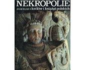 Szczegóły książki NEKROPOLIE ...