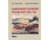 Szczegóły książki SAMOCHODY OSOBOWE POLSKI FIAT 508 I 518