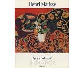 Szczegóły książki HENRI MATISSE - ŻYCIE I TWÓRCZOŚĆ