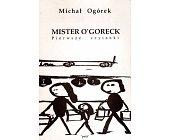 Szczegóły książki MISTER O'GORECK. PIERWSZE CZYTANKI