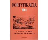 Szczegóły książki FORTYFIKACJA - TOM I