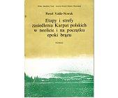Szczegóły książki ETAPY I STREFY ZASIEDLENIA KARPAT POLSKICH...