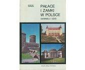 Szczegóły książki PAŁACE I ZAMKI W POLSCE - 2 TOMY