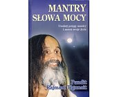 Szczegóły książki MANTRY SŁOWA MOCY - UWOLNIJ POTĘGĘ MANTRY I ZMIEŃ SWOJE ŻYCIE