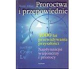Szczegóły książki PROROCTWA I PRZEPOWIEDNIE