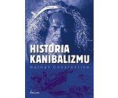 Szczegóły książki HISTORIA KANIBALIZMU