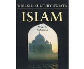 Szczegóły książki WIELKIE KULTURY ŚWIATA - ISLAM