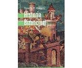 Szczegóły książki HISTORIA BIZANCJUM