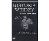 Szczegóły książki HISTORIA WIEDZY - OD ZARANIA DZIEJÓW DO DZIŚ
