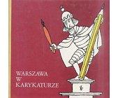 Szczegóły książki WARSZAWA W KARYKATURZE
