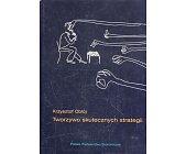 Szczegóły książki TWORZYWO SKUTECZNYCH STRATEGII