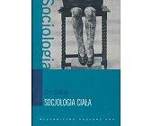 Szczegóły książki SOCJOLOGIA CIAŁA