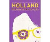 Szczegóły książki PRZEWODNIK KRYTYKI POLITYCZNEJ - HOLLAND