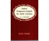 Szczegóły książki OXFORD PROGRESSIVE ENGLISH FOR ADULT LEARNERS - TOM 3