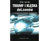 Szczegóły książki TRIUMF I KLĘSKA DOT.COMÓW