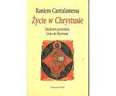 Szczegóły książki ŻYCIE W CHRYSTUSIE