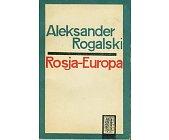 Szczegóły książki ROSJA - EUROPA