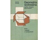 Szczegóły książki GEOMETRIA WYKREŚLNA - METODA MONGE'A I AKSONOMETRIA