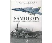 Szczegóły książki SAMOLOTY OD ROKU 1914 DO WSPÓŁCZESNOŚCI
