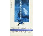Szczegóły książki BARWNY ŚWIAT MIKROFONU - WSPOMNIENIA RADIOWCÓW