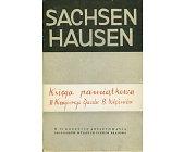 Szczegóły książki SACHSENHAUSEN - KSIĘGA PAMIĄTKOWA