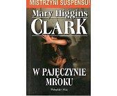 Szczegóły książki W PAJĘCZYNIE MROKU