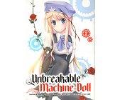 Szczegóły książki UNBREAKABLE MACHINE-DOLL - TOM 2