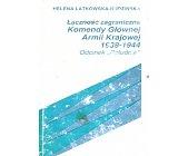 Szczegóły książki ŁĄCZNOŚĆ ZAGRANICZNA KOMENDY GŁÓWNEJ ARMII KRAJOWEJ 1939-1944