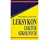 Szczegóły książki LEKSYKON LEKTUR SZKOLNYCH