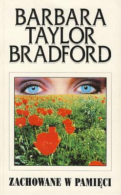 Bradford Taylor Barbara - Zachowane w pamięci