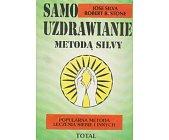 Szczegóły książki SAMOUZDRAWIANIE METODĄ SILVY