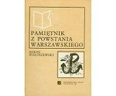 Szczegóły książki PAMIĘTNIK Z POWSTANIA WARSZAWSKIEGO