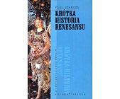 Szczegóły książki KRÓTKA HISTORIA RENESANSU