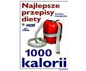 Szczegóły książki NAJLEPSZE PRZEPISY DIETY 1000 KALORII