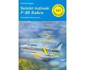 Szczegóły książki SAMOLOT MYŚLIWSKI F - 86 SABRE