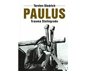 Szczegóły książki PAULUS. TRAUMA STALININGRADU