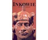 Szczegóły książki  INKOWIE: ANDY, ZŁOTO, GEOGLIFY